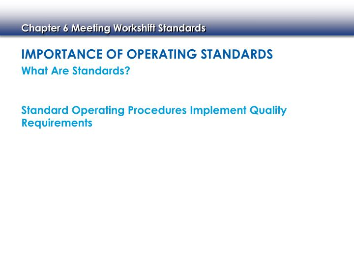 Importance of Operating Standards