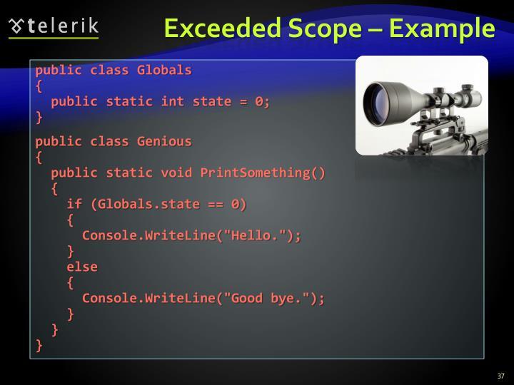 Exceeded Scope – Example