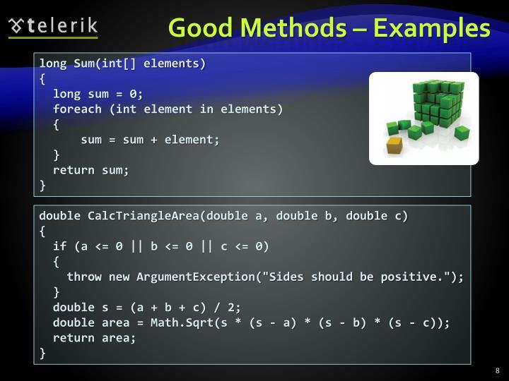 Good Methods – Examples