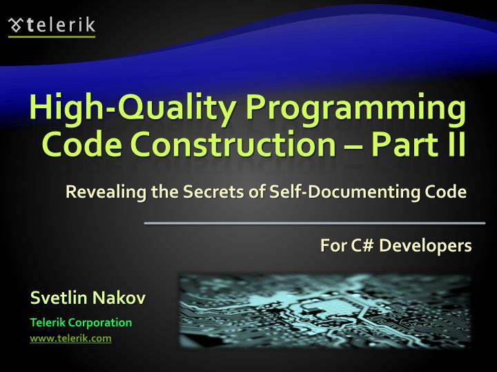 High quality programming code construction part ii