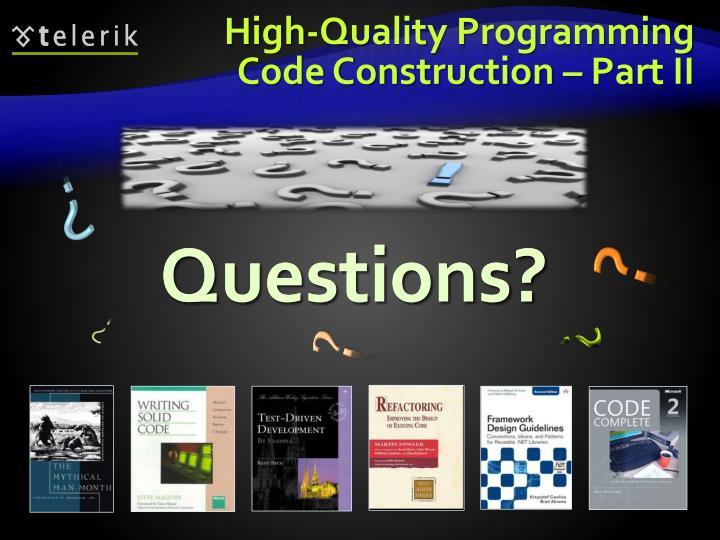 High-Quality Programming