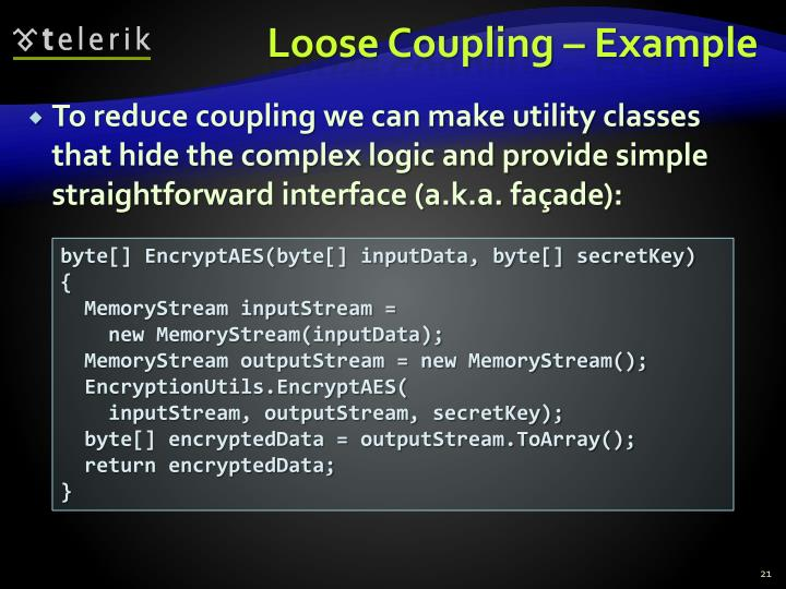 Loose Coupling – Example