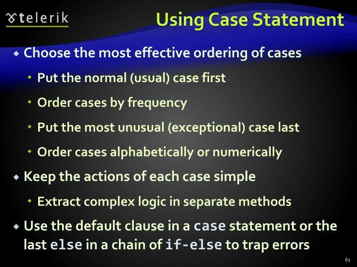 Using Case Statement
