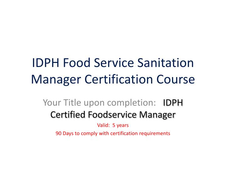 PPT - IDPH Food Service Sanitation Manager Certification Course ...