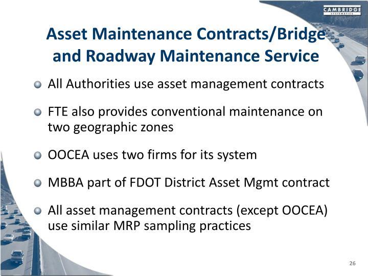 Asset Maintenance Contracts/Bridge and Roadway Maintenance Service