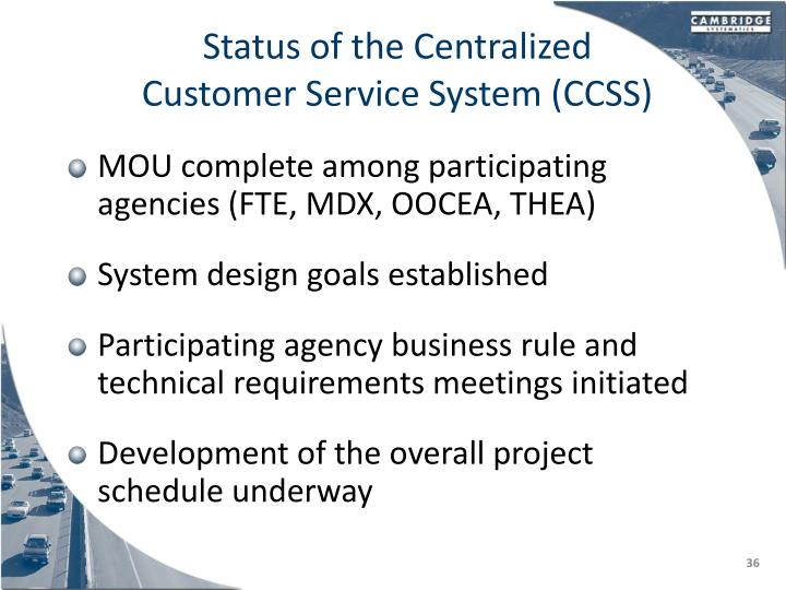 Status of the Centralized