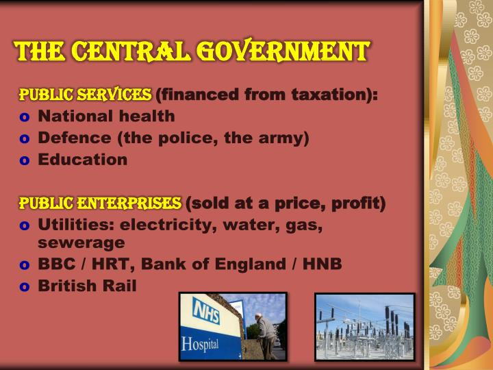 THE CENTRAL GOVERNMENT