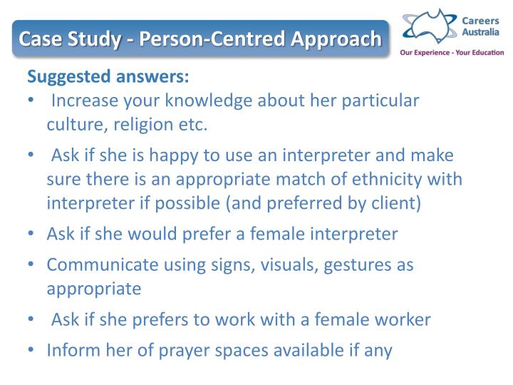 Case Study - Person-Centred Approach