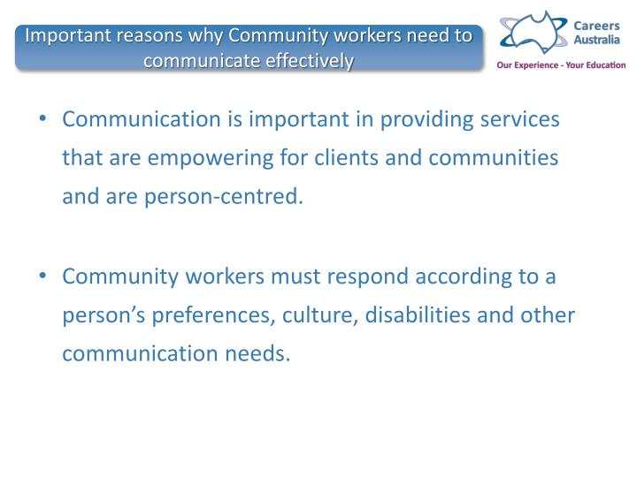 Important reasons why Community workers need to communicate effectively