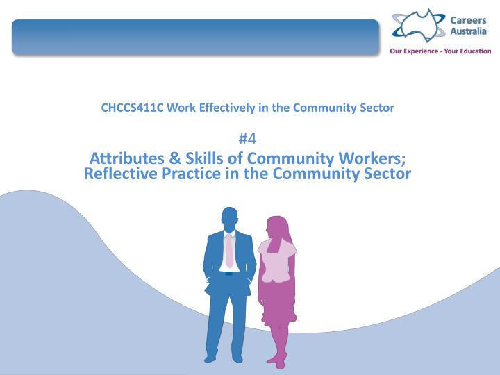 chccs411a work effectively in the community Free essay: chccs411a work effectively in the community sector assignment 2: research a sector of the community services industry you need to choose a sector.