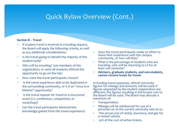 Quick Bylaw Overview (Cont.)