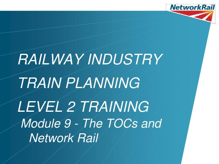 railway industry train planning level 2 training n.