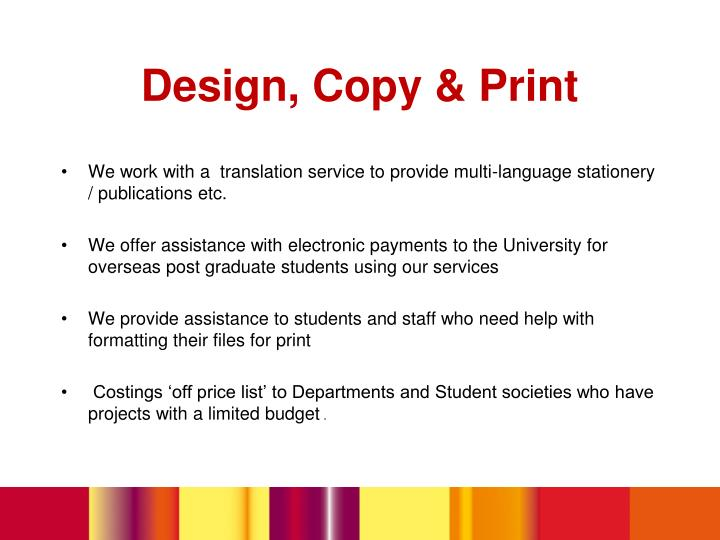 We work with a  translation service to provide multi-language stationery / publications etc.