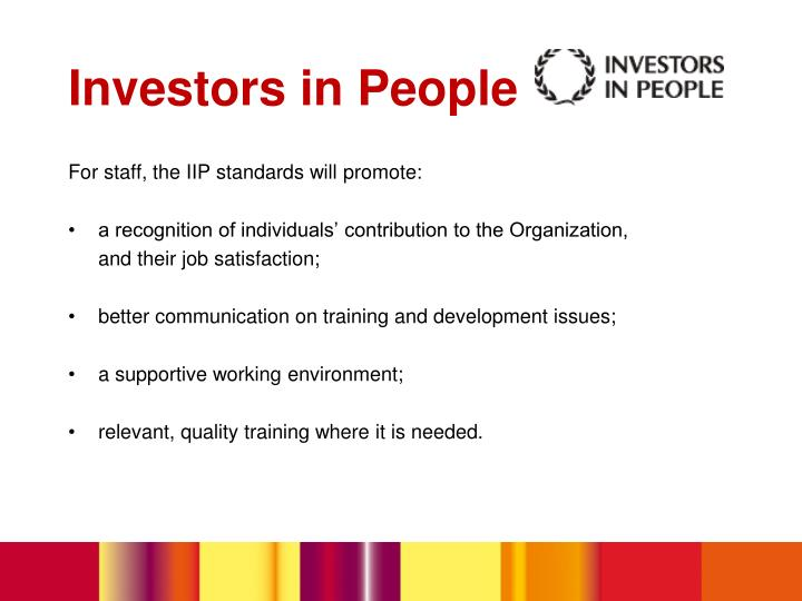 For staff, the IIP standards will promote: