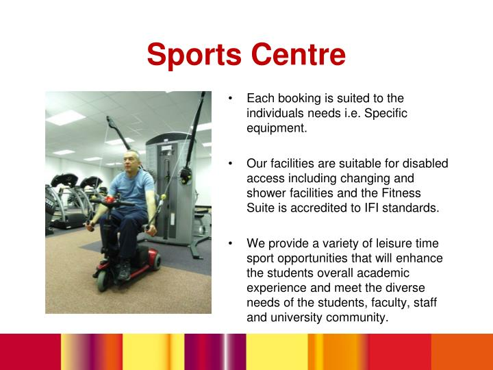 Each booking is suited to the individuals needs i.e. Specific equipment.