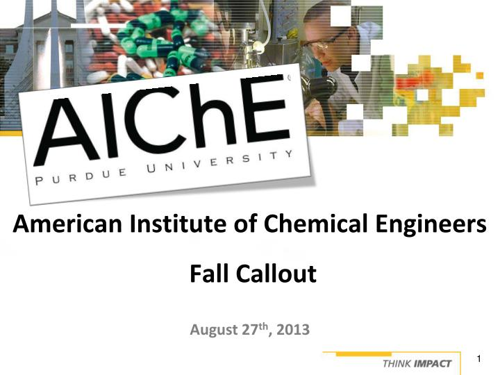 American institute of chemical engineers fall callout