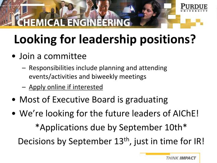 Looking for leadership positions?