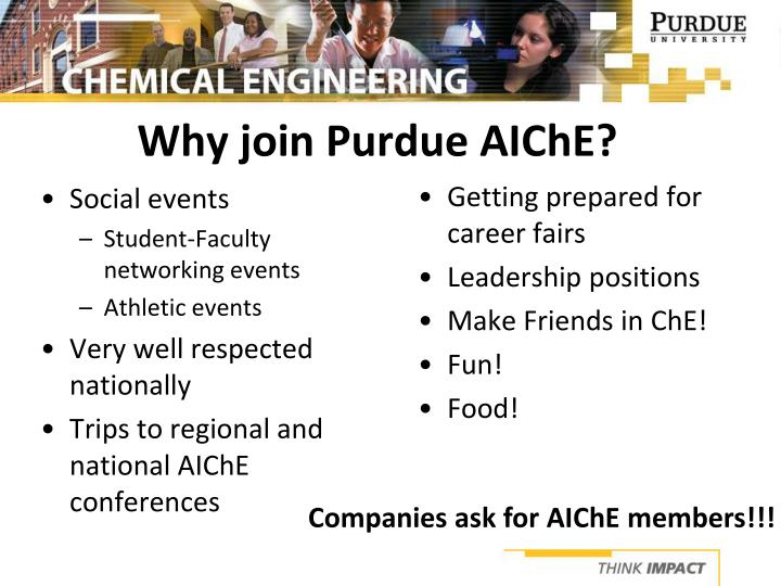 Why join Purdue AIChE?