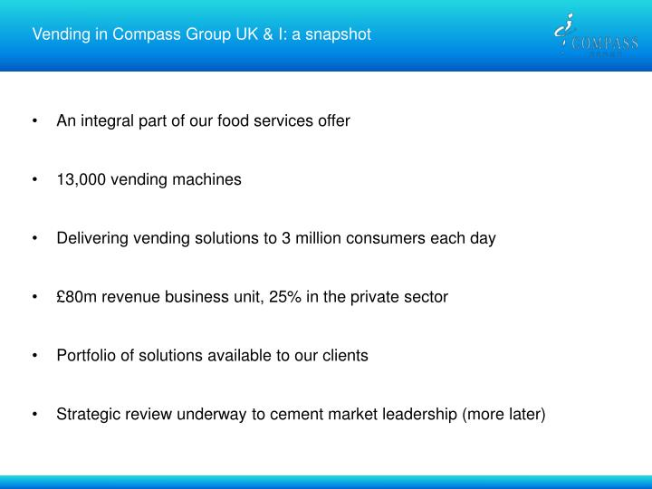 Vending in Compass Group UK & I: a snapshot