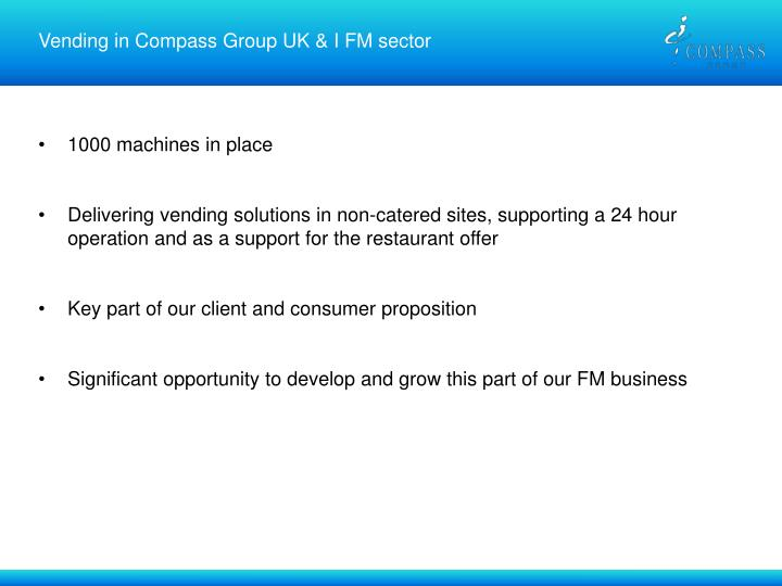 Vending in Compass Group UK & I FM sector