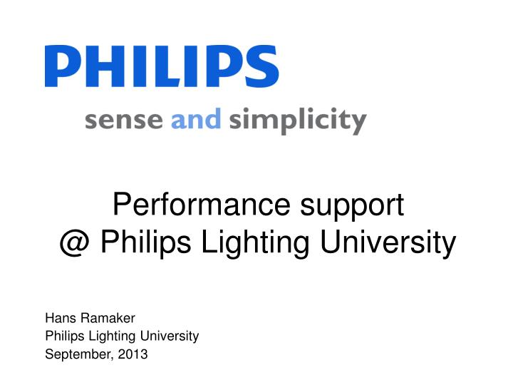 Performance Support Philips Lighting