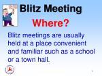 blitz meeting where