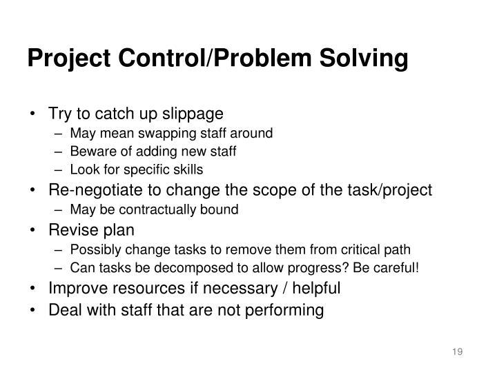 Project Control/Problem Solving
