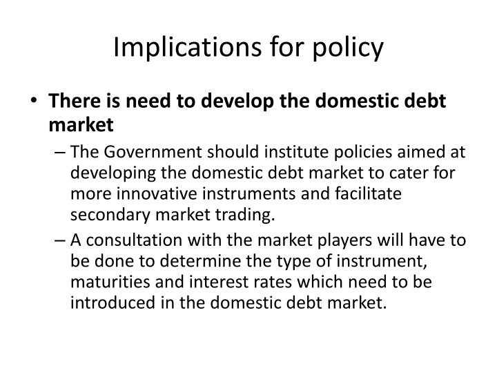 Implications for policy