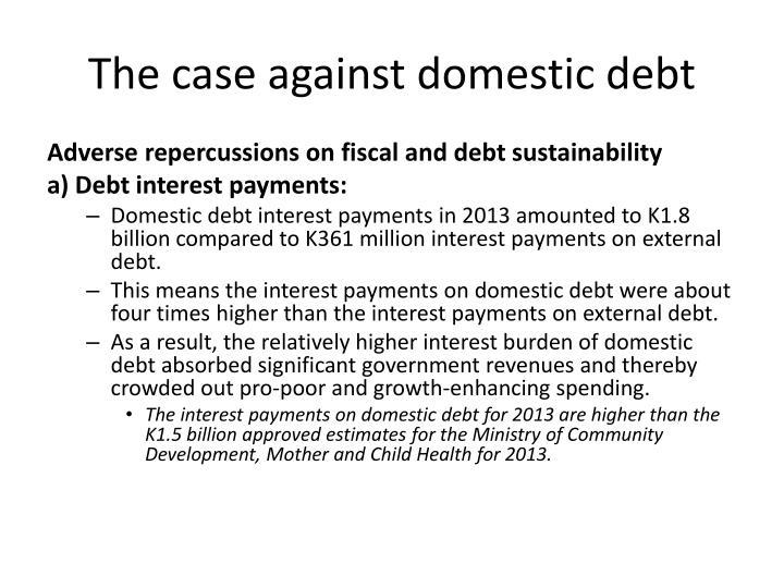 The case against domestic debt