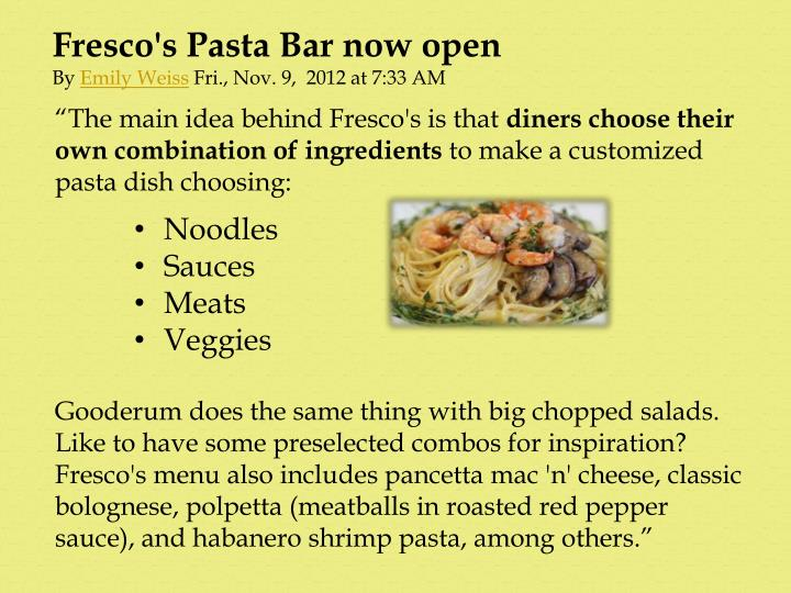 Fresco's Pasta Bar now open