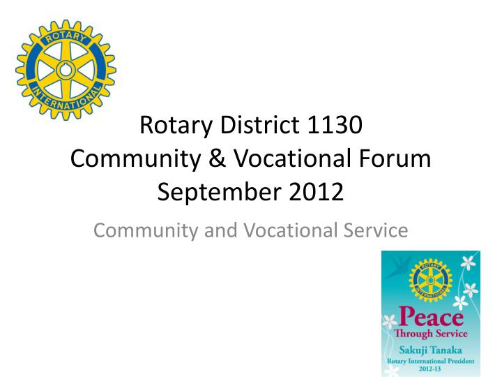 rotary district 1130 community vocational forum september 2012