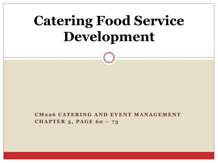 catering food service development n.