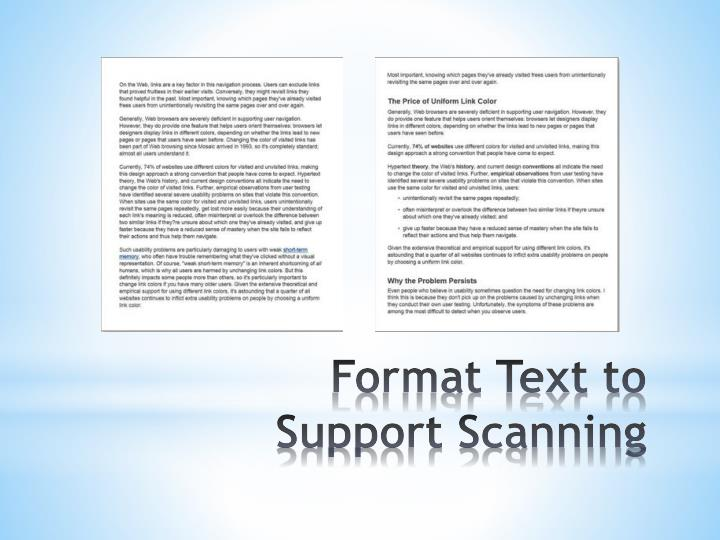 Format Text to Support Scanning