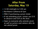 after prom saturday may 19