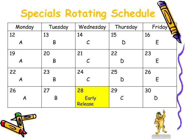 Specials Rotating Schedule