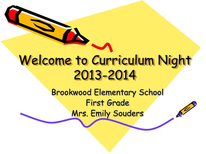 Welcome to curriculum night 2013 2014