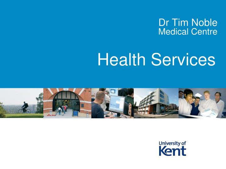Dr Tim Noble