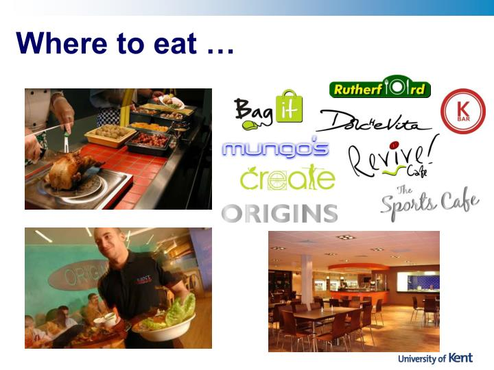 Where to eat …