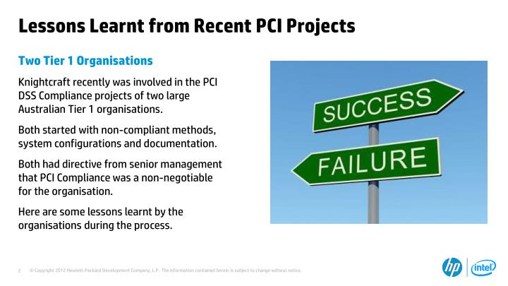 Lessons learnt from recent pci projects