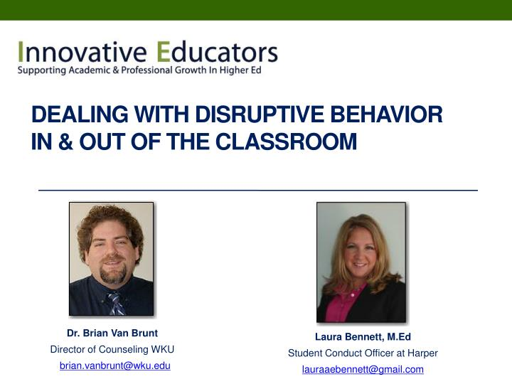 Dealing with disruptive behavior in out of the classroom