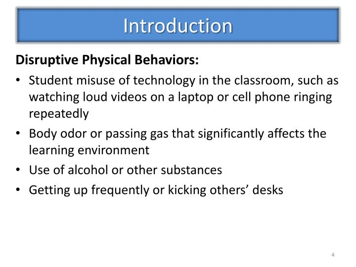 Disruptive Physical Behaviors: