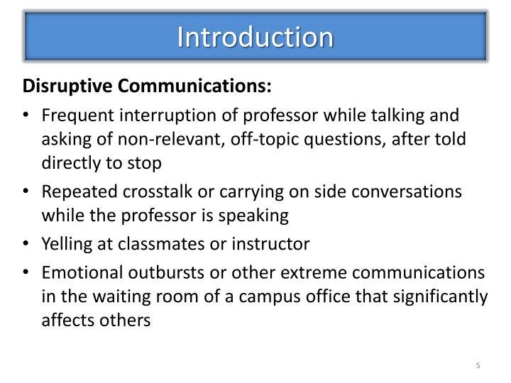 Disruptive Communications: