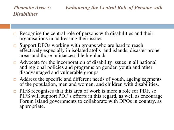 Thematic Area 5:Enhancing the Central Role of Persons with Disabilities