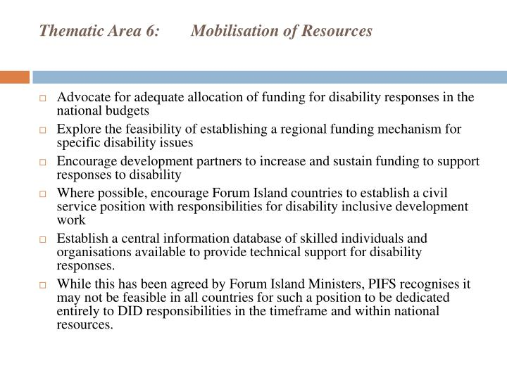 Thematic Area 6:Mobilisation of Resources