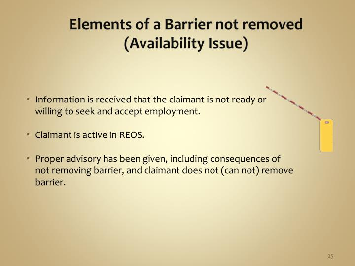 Information is received that the claimant is not ready or willing to seek and accept employment.