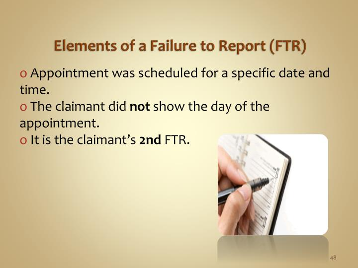 Elements of a Failure to Report (FTR)