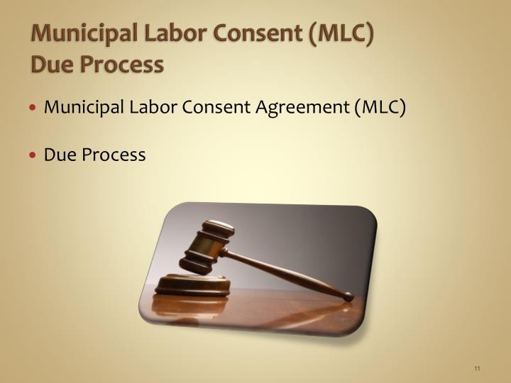 Municipal Labor Consent (MLC)