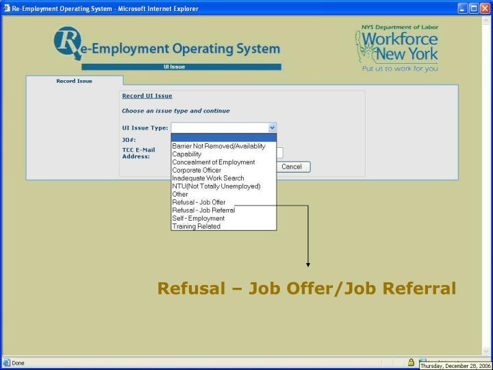 Refusal – Job Offer/Job Referral