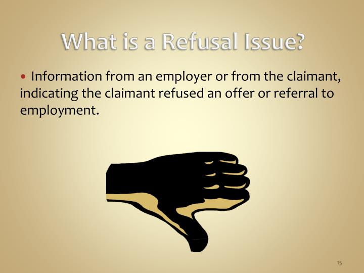 What is a Refusal Issue?