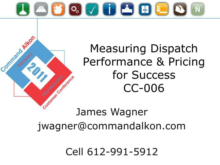 measuring dispatch performance pricing for success cc 006 n.